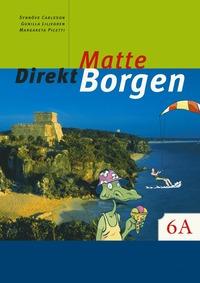 bokomslag Matte direkt. Borgen. 6 A