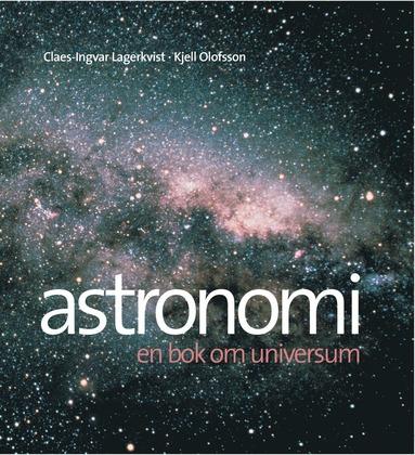 bokomslag Astronomi : en bok om universum