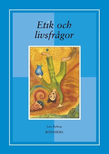 bokomslag Etik och livsfrågor