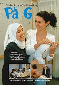 bokomslag På G : svenska som andraspråk för grundläggande vuxenutbildning