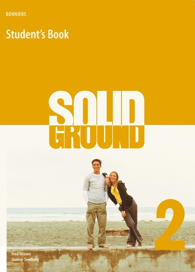 bokomslag Solid ground : engelska kurs B (steg 6). 2, Student's book
