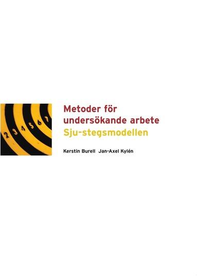bokomslag Metoder för undersökande arbete Sju-stegsmodellen