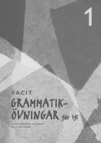 bokomslag Grammatikövningar för sfi. D. 1, Elevfacit