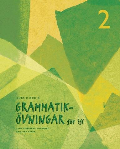 bokomslag Grammatikövningar för sfi. D. 2, Kurs C och D