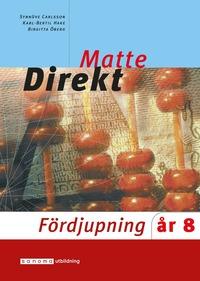bokomslag Matte direkt : år 8. Fördjupning