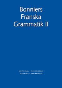 bokomslag Bonniers Franska Grammatik II