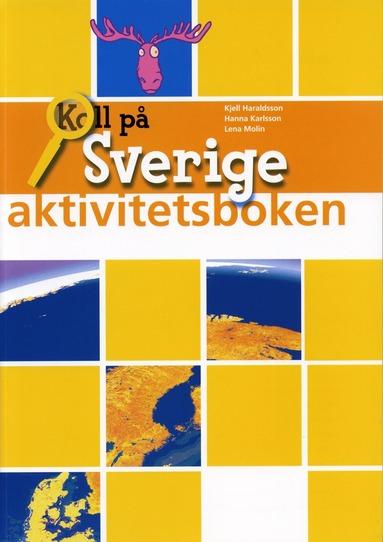 bokomslag Koll på Sverige år 4 Aktivitetsbok