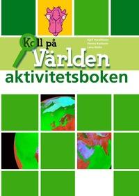 bokomslag Koll på världen år 6 aktivitetsbok