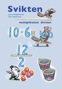 bokomslag Svikten multiplikation och division