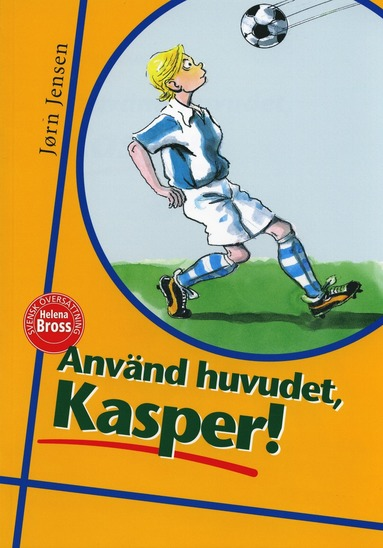bokomslag Använd huvudet, Kasper!