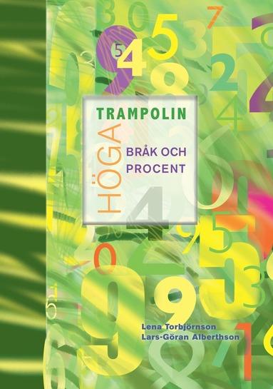 bokomslag Höga trampolin Bråk och procent