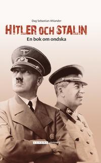 bokomslag Hitler och Stalin - en bok om ondska