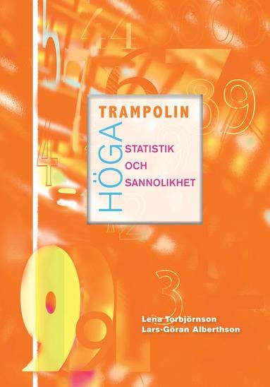 bokomslag Höga trampolin Statistik och sannolikhet