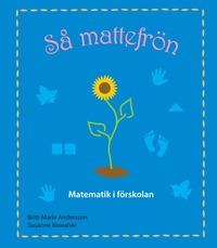 bokomslag Så mattefrön, Matematik i förskolan