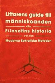 bokomslag Filosofins Historia och den Moderna Sokratiska Metoden
