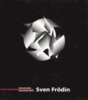 bokomslag Dialog med Sven Frödin