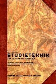 bokomslag Studieteknik för Universitet/Högskola : en handbok i speedreading, minnestekniker, effektiv lästeknik, mindmapping, intelligens och inlärningsstilar
