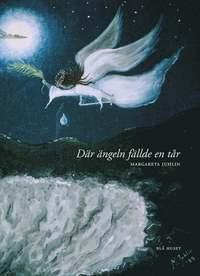 bokomslag Där ängeln fällde en tår