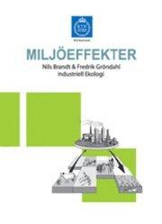 bokomslag Kompendium i miljöskydd Bokdel 4: Miljöeffekter