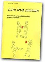 bokomslag Lära leva samman : undervisning i konflikthantering : teori och praktik