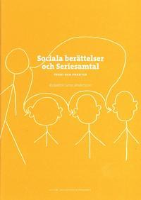 Sociala berättelser och seriesamtal : teori och praktik