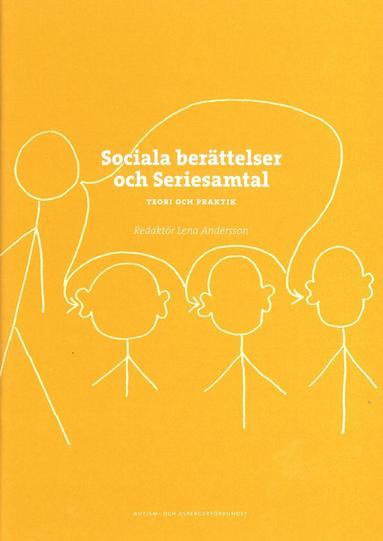 bokomslag Sociala berättelser och seriesamtal : teori och praktik