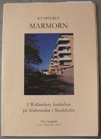 bokomslag Kvarteret Marmorn : i Wallanders funkishus på Södermalm i Stockholm