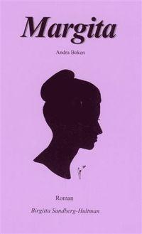 bokomslag Margita : roman. Bok 2