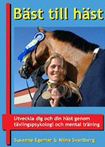 bokomslag Bäst till häst - utveckla dig och din häst genom tävlingspsykologi och mental träning