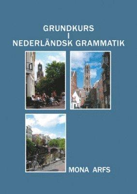 bokomslag Grundkurs i Nederländsk grammatik