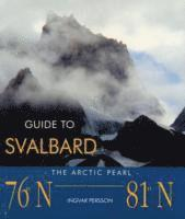 bokomslag Guide To Svalbard
