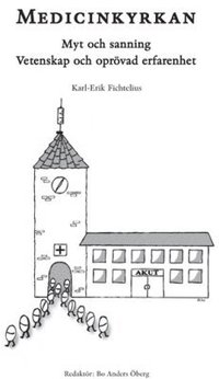 bokomslag Medicinkyrkan: myt och sanning