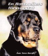 bokomslag En Rottweilers försvarstal