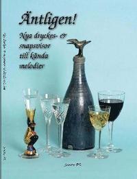 bokomslag ÄNTLIGEN! Nya snapsvisor till kända melodier