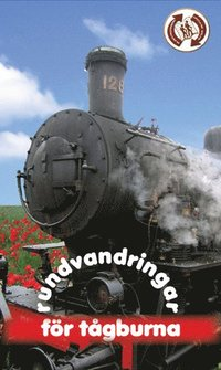 bokomslag Rundvandringar för tågburna