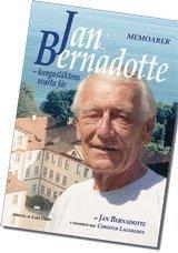 bokomslag Jan Bernadotte - kungasläktens svarta får : memoarer