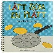 bokomslag Lätt som en plätt - en kokbok för barn