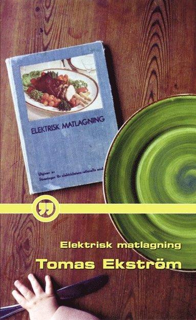 bokomslag Elektrisk matlagning