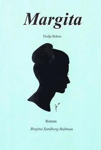 bokomslag Margita : roman. Bok 3