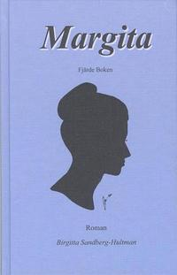 bokomslag Margita : roman. Bok 4