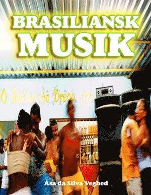 bokomslag Brasiliansk musik