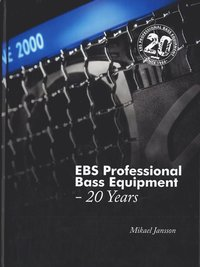 bokomslag EBS Professional Bass Equipment : 20 Years