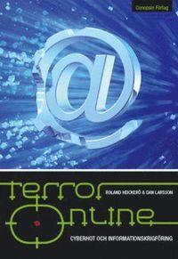 bokomslag Terror online : cyberhot och informationskrigsföring