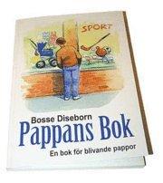 bokomslag Pappans bok : en bok för blivande pappor