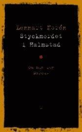 bokomslag Styckmordet i Halmstad : om min son Marcus