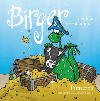 bokomslag Birger - det lilla Storsjöodjuret - piraterna