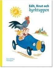 bokomslag Edit, Knut och kyrktuppen