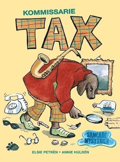 bokomslag Kommissarie Tax samlade mysterier