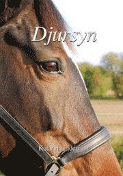 bokomslag Djursyn : en bok om djurkommunikation