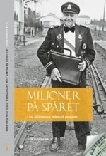 bokomslag Miljoner på spåret : om Aktiestinsen, tiden och pengarna